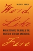 Words, Like Fire: Maria Stewart, the Bible, and the Rights of African Americans