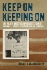 Keep On Keeping On The NAACP and the Implementation of Brown v. Board of Education in Virginia