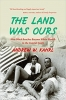 The Land Was Ours How Black Beaches Became White Wealth in the Coastal South